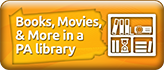 Books, Movies, and more in a PA library